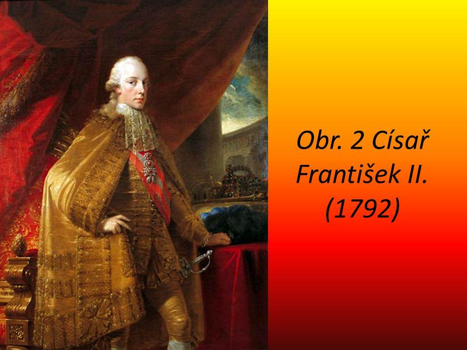 Obr. 2 Císař František II. (1792)