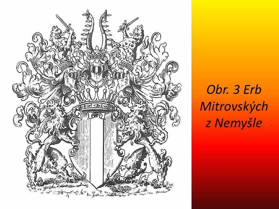 Obr. 3 Erb Mitrovských z Nemyšle