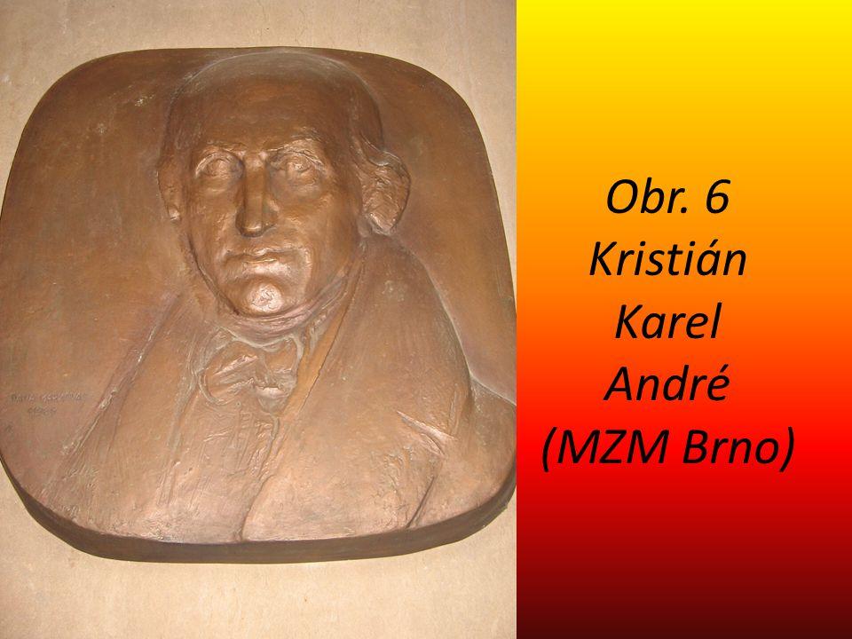 Obr. 6 Kristián Karel André (MZM Brno)