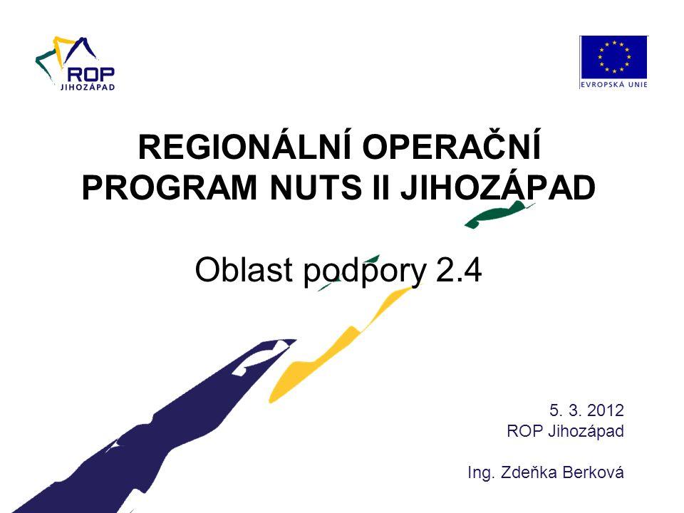 2 www.rr-jihozapad.cz Vyhlášení: 22.2.2012 Ukončení příjmu žádostí: 15.6.2012 do 12:00 hod.