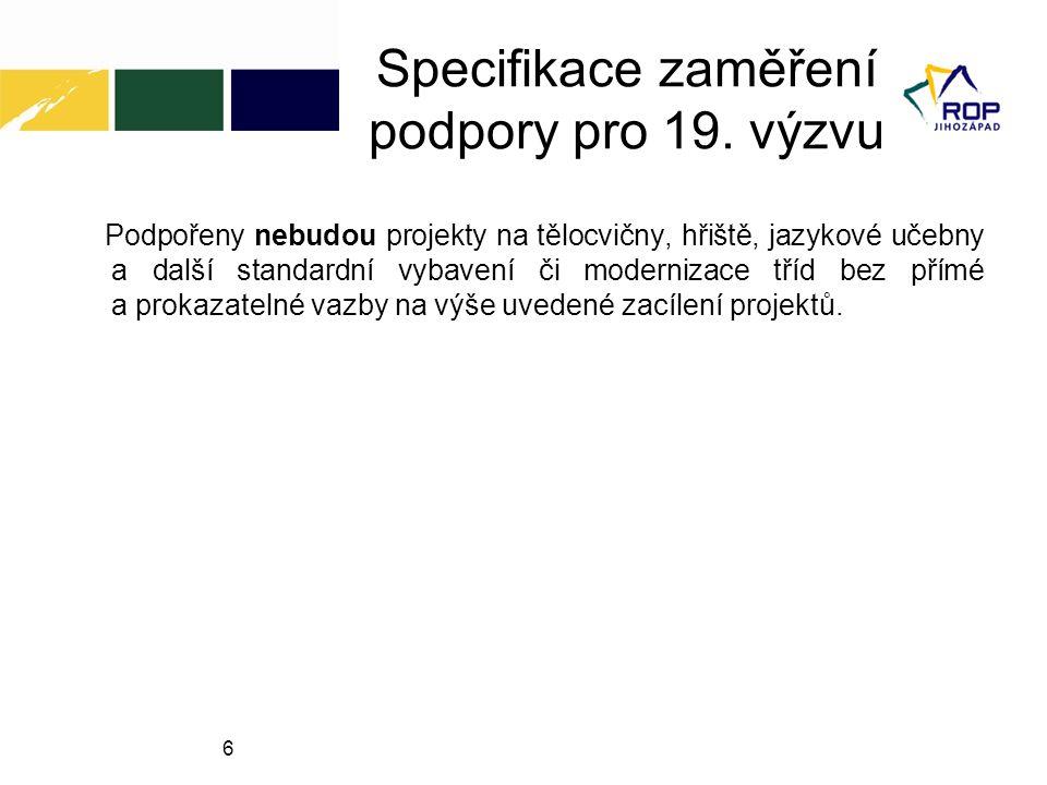17 Způsobilé výdaje www.rr-jihozapad.cz Časová způsobilost a okamžik vzniku výdaje Projekty nezakládající veřejnou podporu: Výdaje jsou způsobilé k proplacení, jestliže vznikly v době realizace projektu, nejdříve však ode dne předložení projektu na ÚRR, a ne později než do termínu ukončení realizace projektu.