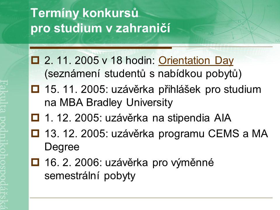 Termíny konkursů pro studium v zahraničí  2. 11.