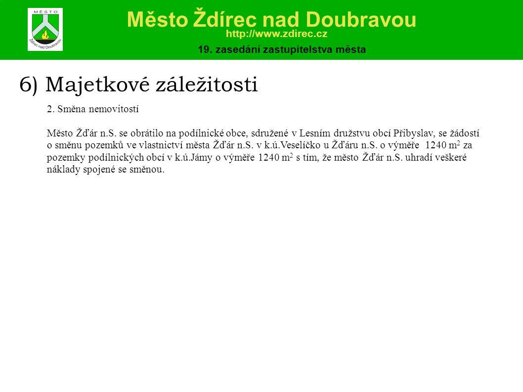 6) Majetkové záležitosti 2.Směna nemovitostí Město Žďár n.S.