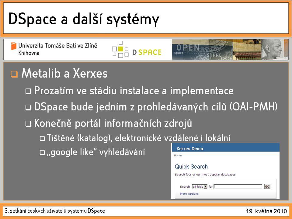 3. setkání českých uživatelů systému DSpace 19.