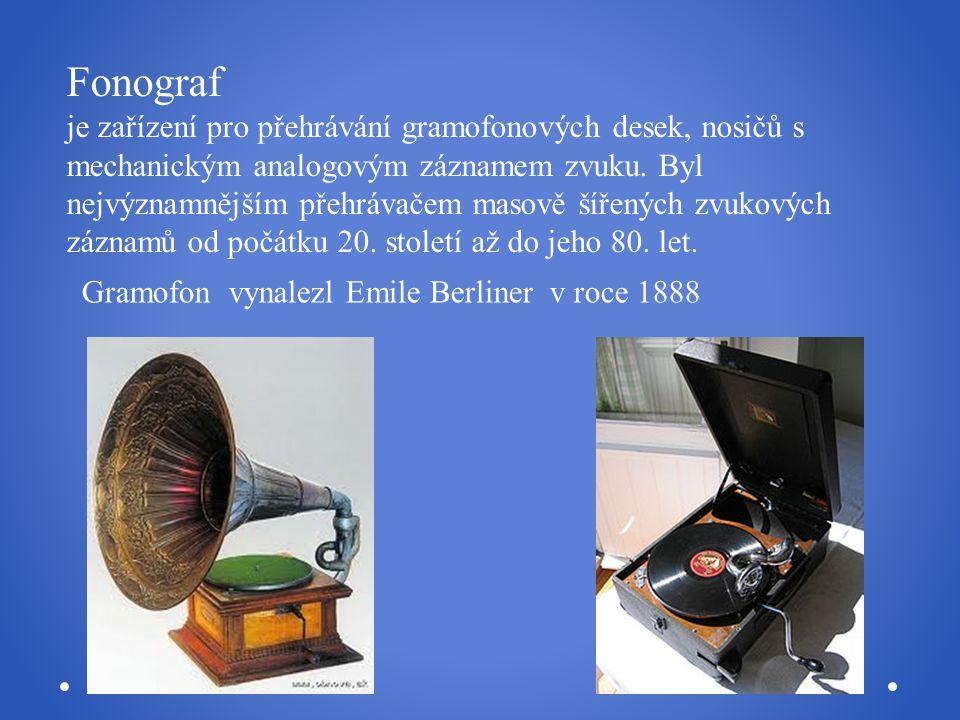 Gramofonová deska neboli gramodeska je médium používané od konce 19.