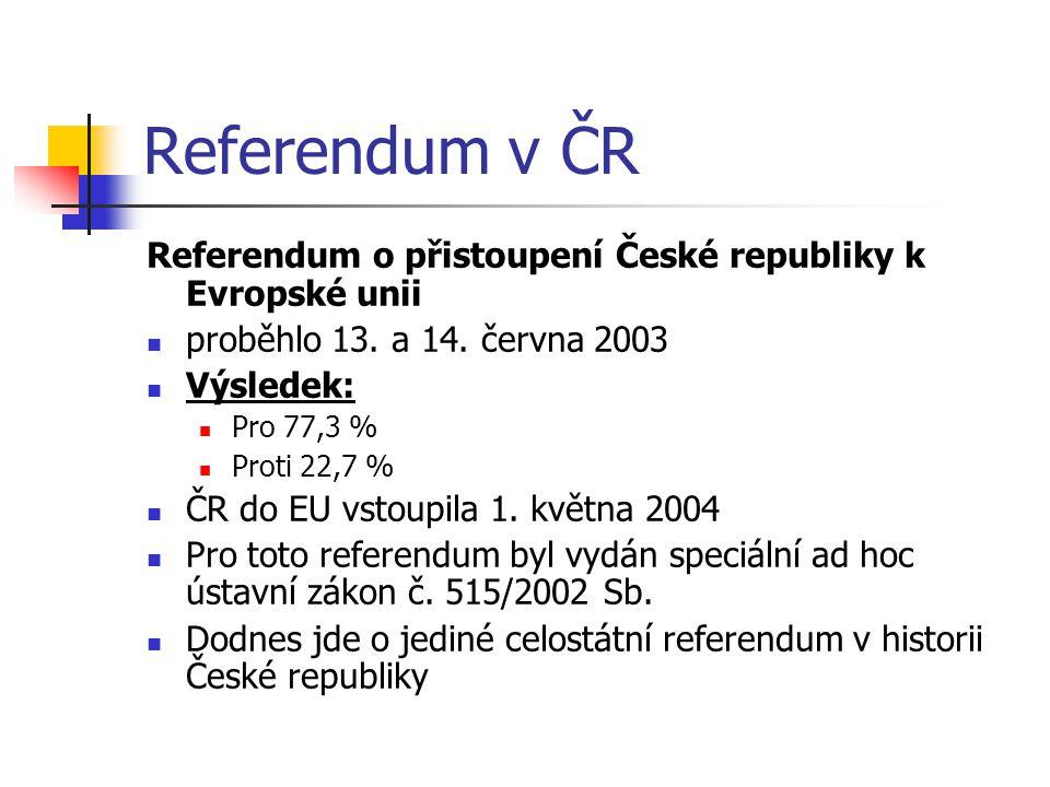 Referendum v ČR Referendum o přistoupení České republiky k Evropské unii proběhlo 13.