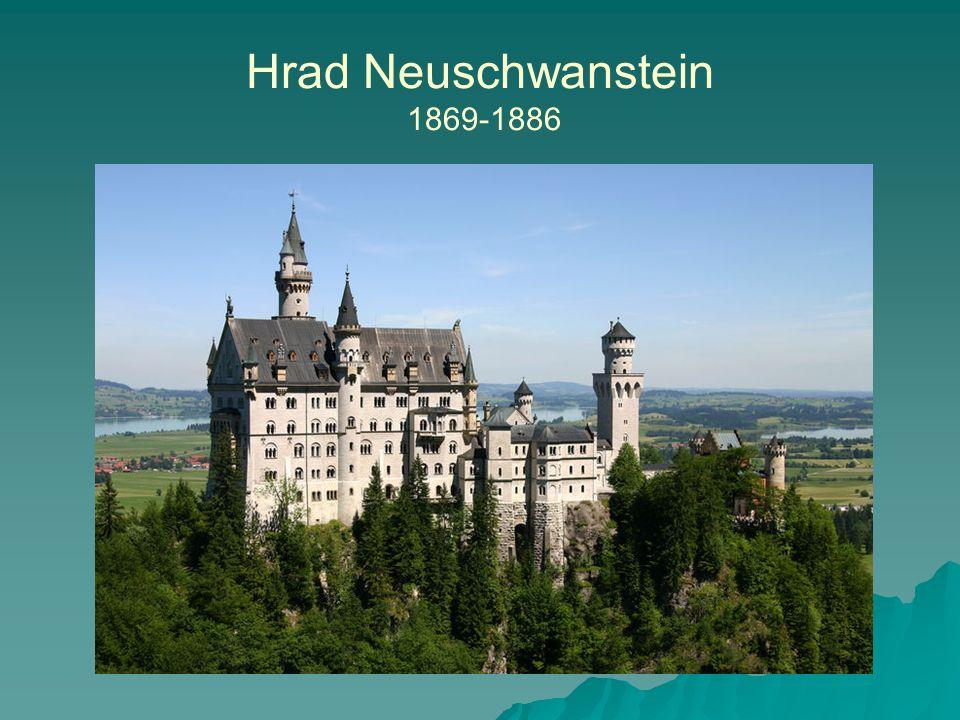 Hrad Neuschwanstein 1869-1886
