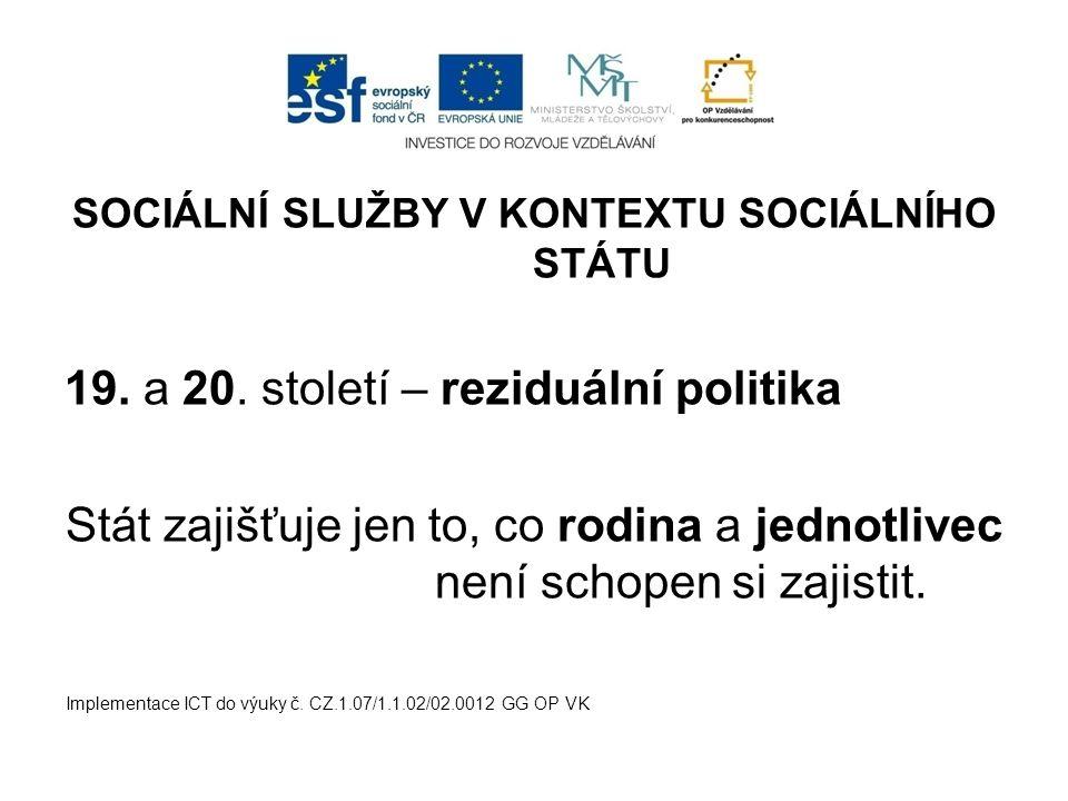 SOCIÁLNÍ SLUŽBY V KONTEXTU SOCIÁLNÍHO STÁTU 19. a 20.