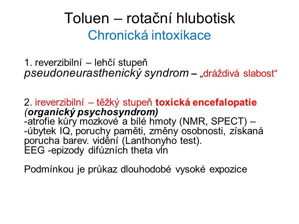 Toluen – rotační hlubotisk Chronická intoxikace 1.