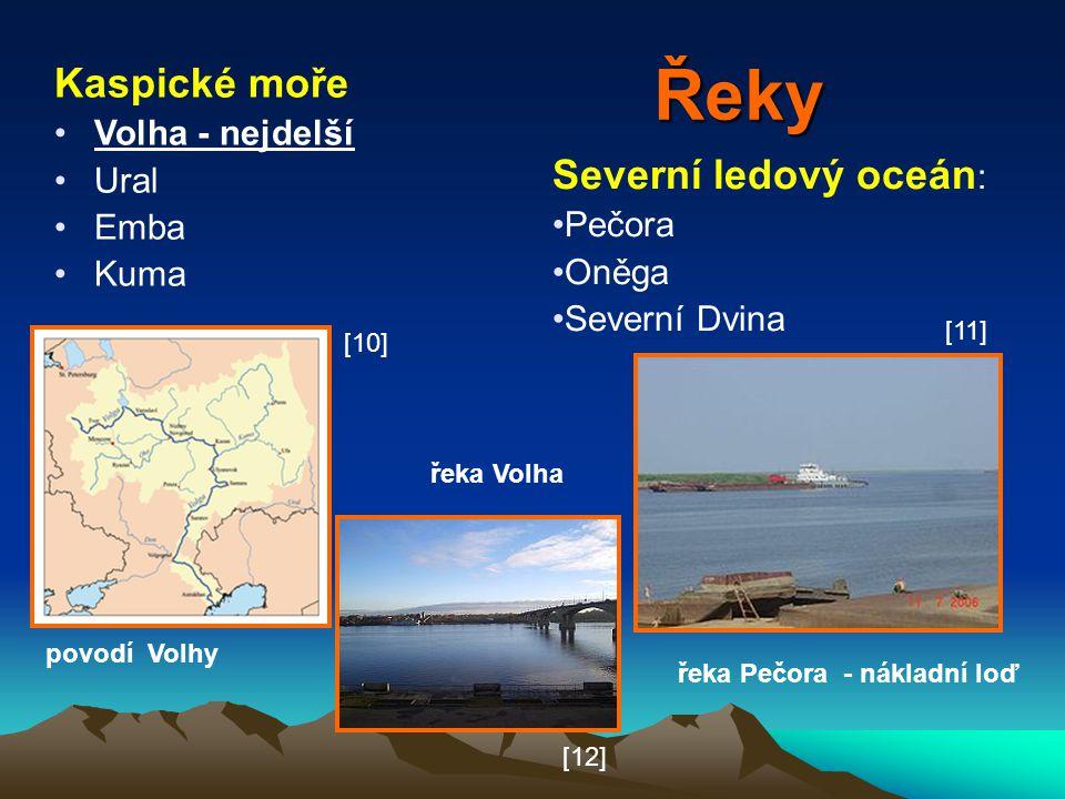 Řeky Severní ledový oceán : Pečora Oněga Severní Dvina řeka Pečora - nákladní loď řeka Volha Kaspické moře Volha - nejdelší Ural Emba Kuma povodí Volh