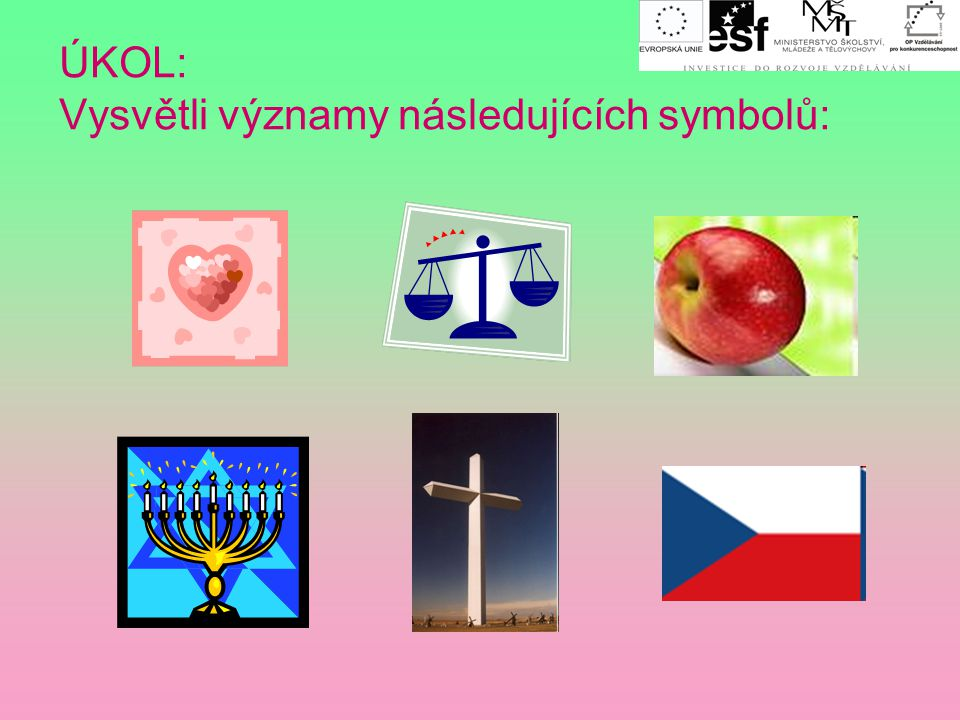Symbolismus  umělecký proud (hnutí)  přelom 19. a 20. století  používá symboly SYMBOL = slovo odkazující k myšlení = prostředník mezi skutečným svě