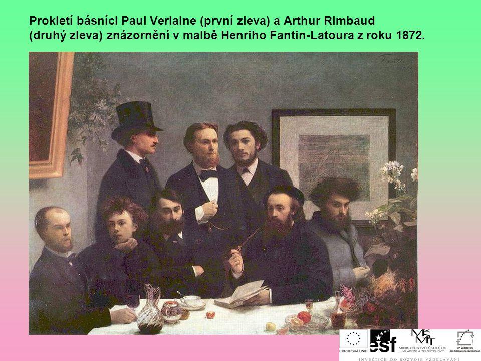 Představitelé:  Charles Baudelaire /šárl bodlér/ (1821-1867) Květy zla – básnická sbírka  Paul Verlaine /pól verlén/ (1844-1896)  Jean Artur Rimbau