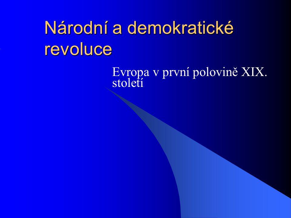 Národní a demokratické revoluce Evropa v první polovině XIX. století