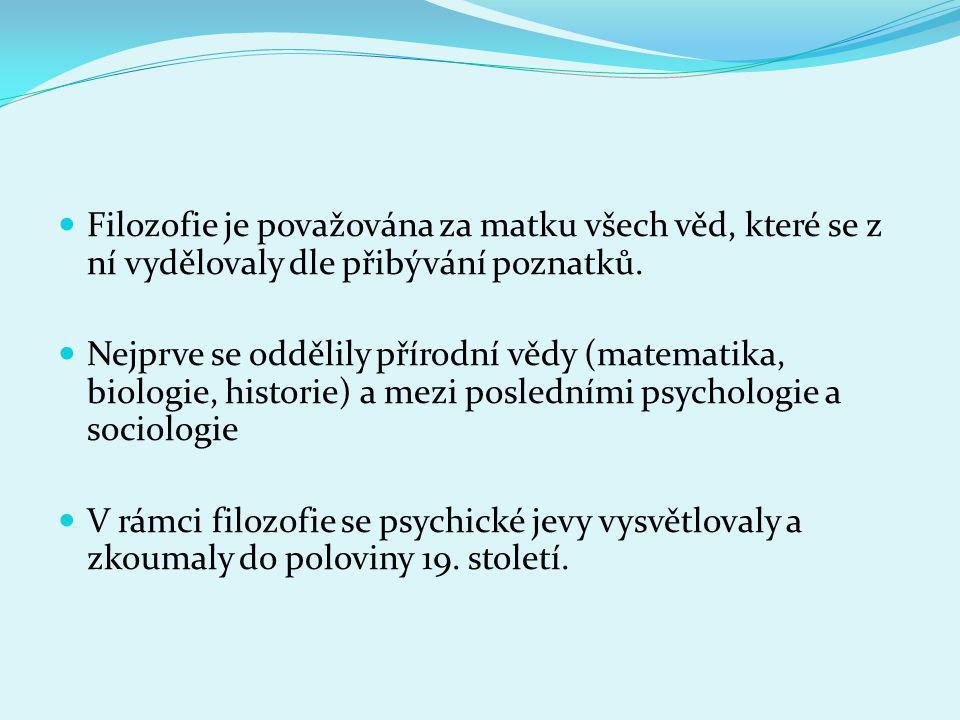 Filozofie je považována za matku všech věd, které se z ní vydělovaly dle přibývání poznatků.