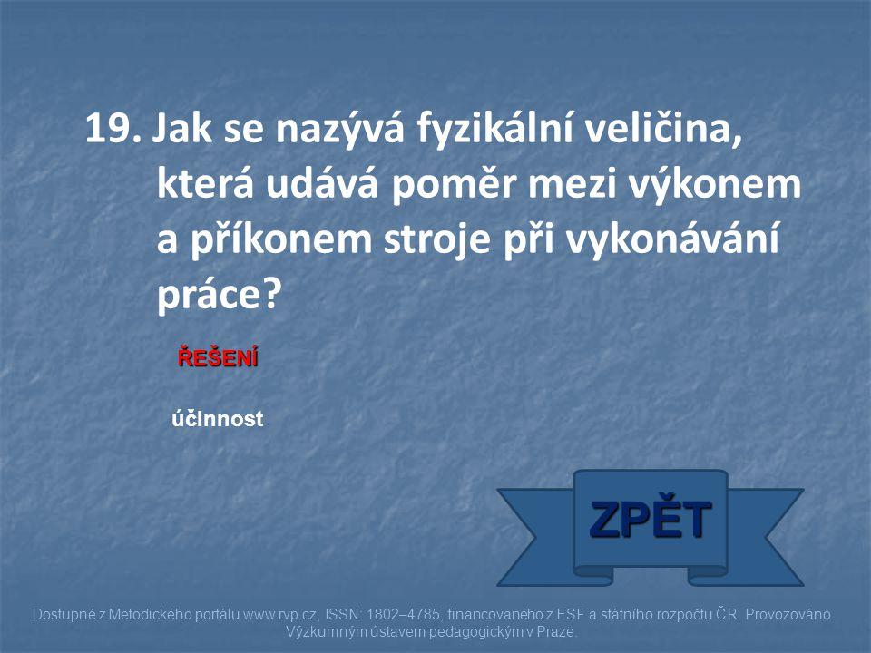 ŘEŠENÍ účinnost ZPĚT Dostupné z Metodického portálu www.rvp.cz, ISSN: 1802–4785, financovaného z ESF a státního rozpočtu ČR. Provozováno Výzkumným úst