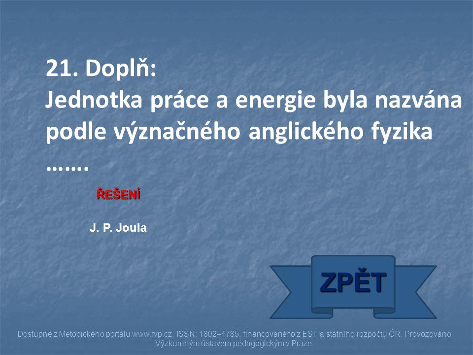 ŘEŠENÍ J. P. Joula ZPĚT Dostupné z Metodického portálu www.rvp.cz, ISSN: 1802–4785, financovaného z ESF a státního rozpočtu ČR. Provozováno Výzkumným