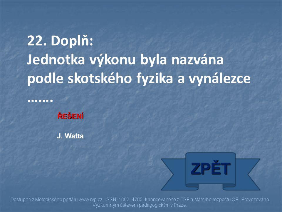 J. Watta ZPĚT Dostupné z Metodického portálu www.rvp.cz, ISSN: 1802–4785, financovaného z ESF a státního rozpočtu ČR. Provozováno Výzkumným ústavem pe