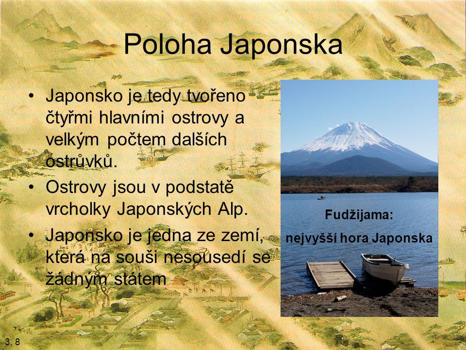 Poloha Japonska Japonsko je tedy tvořeno čtyřmi hlavními ostrovy a velkým počtem dalších ostrůvků.
