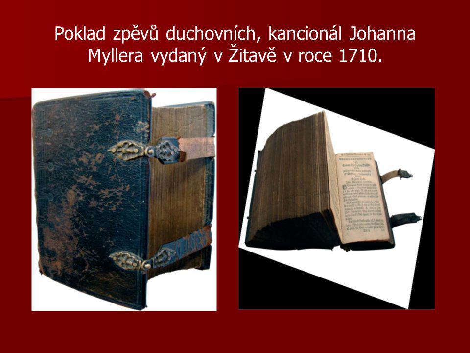 Poklad zpěvů duchovních, kancionál Johanna Myllera vydaný v Žitavě v roce 1710.