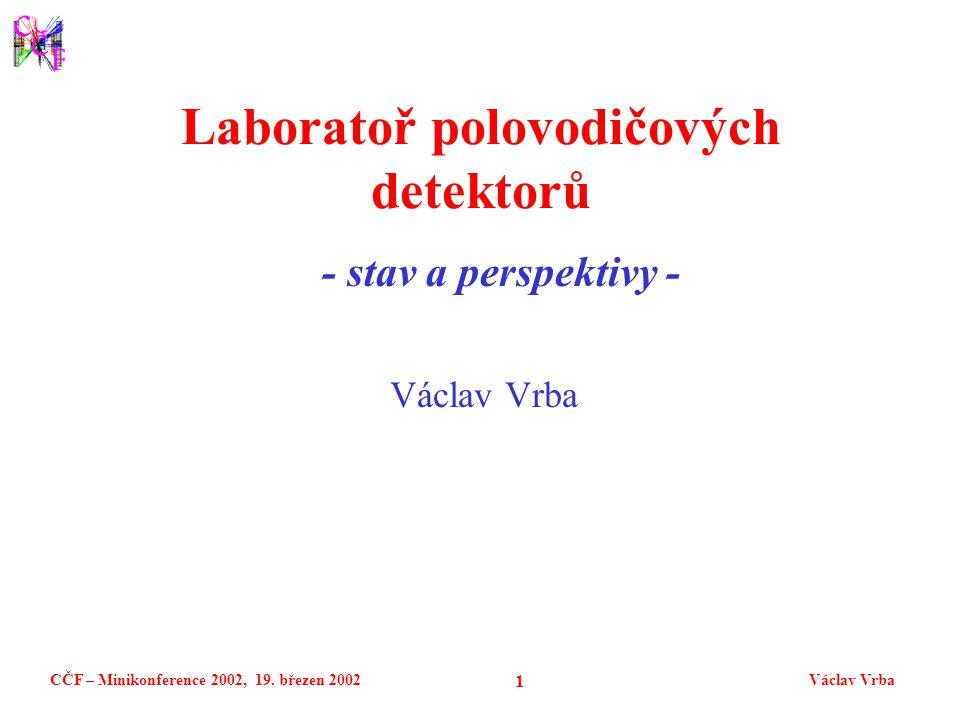CČF – Minikonference 2002, 19. březen 2002Václav Vrba 12 Pixelový modul ATLAS