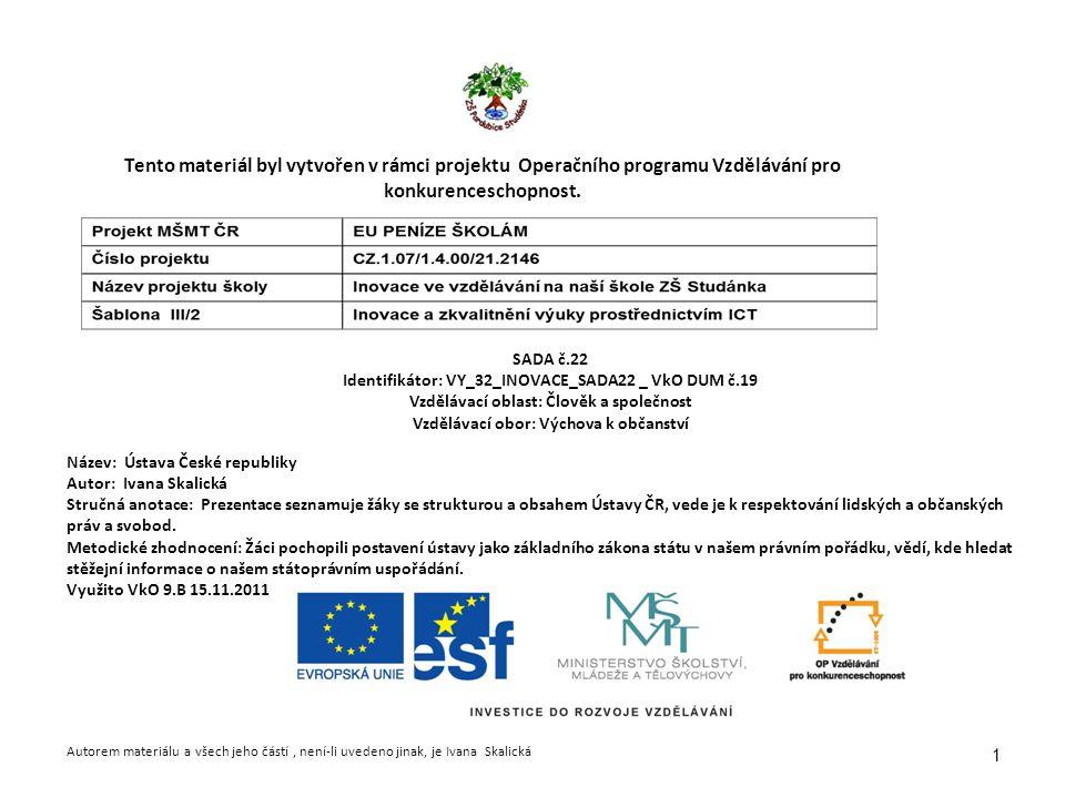 1 Tento materiál byl vytvořen v rámci projektu Operačního programu Vzdělávání pro konkurenceschopnost.