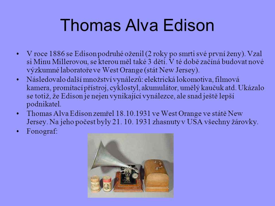 Thomas Alva Edison V roce 1886 se Edison podruhé oženil (2 roky po smrti své první ženy). Vzal si Minu Millerovou, se kterou měl také 3 děti. V té dob
