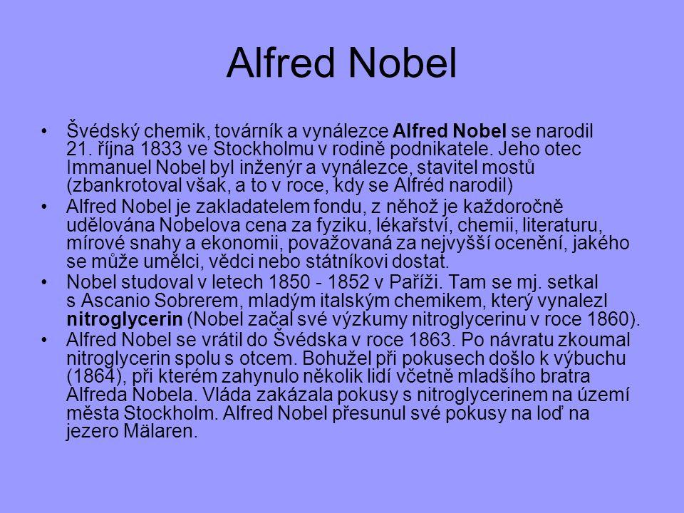 Švédský chemik, továrník a vynálezce Alfred Nobel se narodil 21. října 1833 ve Stockholmu v rodině podnikatele. Jeho otec Immanuel Nobel byl inženýr a