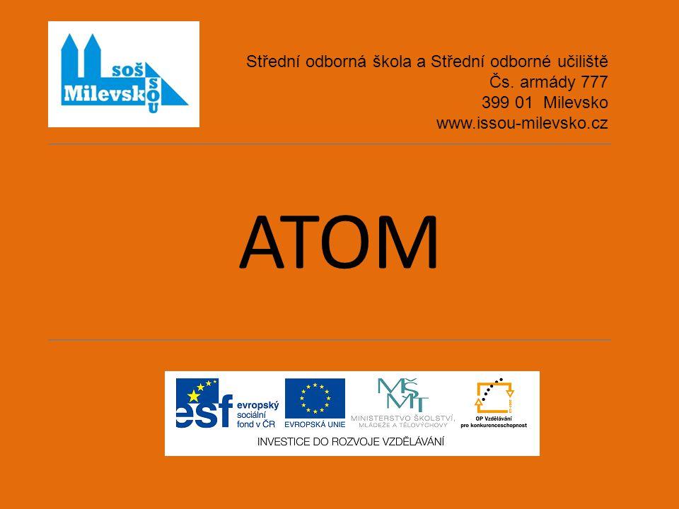ATOM Střední odborná škola a Střední odborné učiliště Čs.
