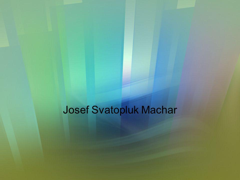 Česká moderna Hlavní představitelé –Josef Svatopluk Machar (1864 - 1942) Autor Manifestu české moderny –Antonín Sova (1864 - 1928) –Otokar Březina (18