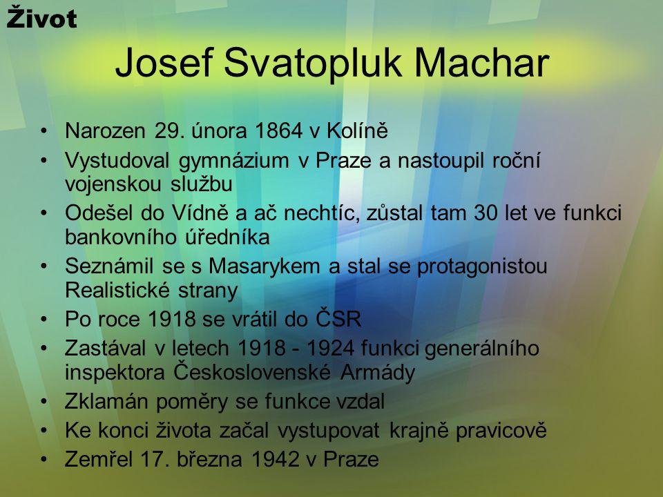 Josef Svatopluk Machar Další dílo Zimní sonety (1892) Magdaléna (1894) Boží bojovníci (1897) Stará próza (1902) Vteřiny (1905) Řím (1907) Katolické povídky (1911) Českým životem (1912) Kriminál (1918) Kam to spěje.