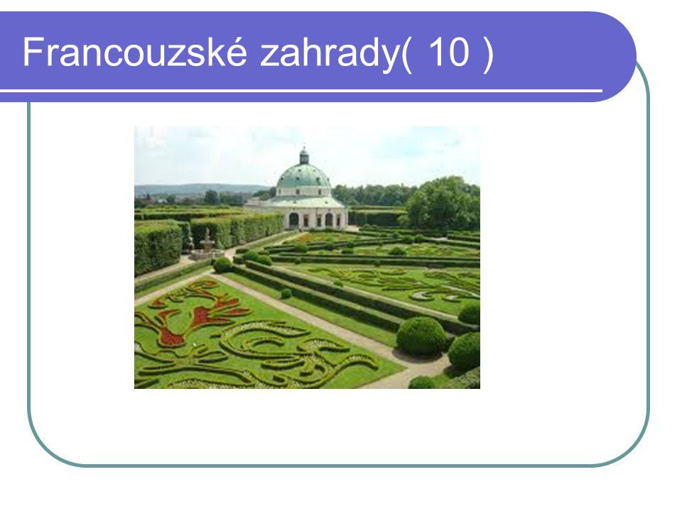 Francouzské zahrady( 10 )