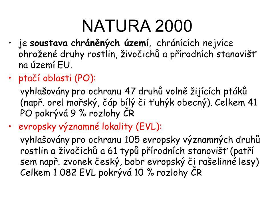 NATURA 2000 je soustava chráněných území, chránících nejvíce ohrožené druhy rostlin, živočichů a přírodních stanovišť na území EU. ptačí oblasti (PO):