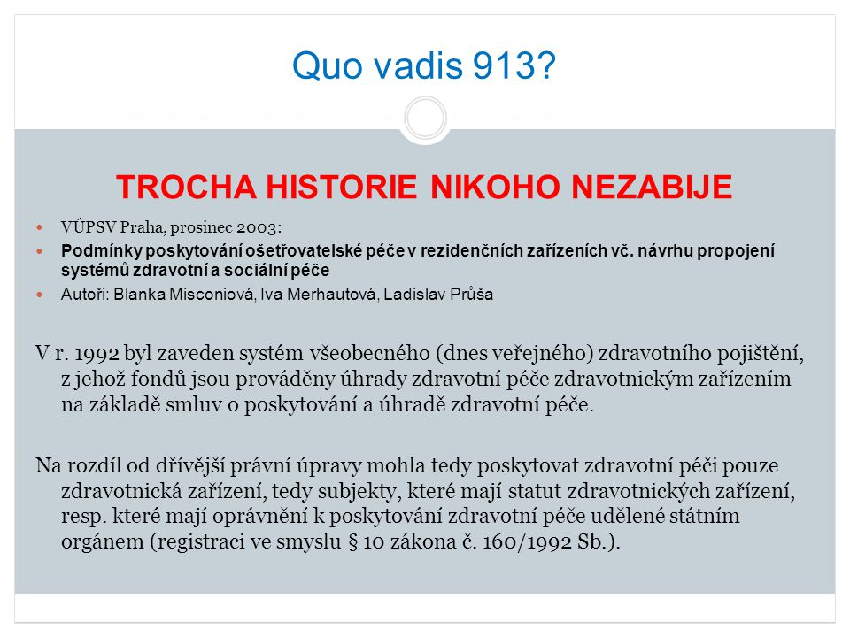 Quo vadis 913.Porovnání počtu bodů a nákladů odbornosti 913 Zařízení č.