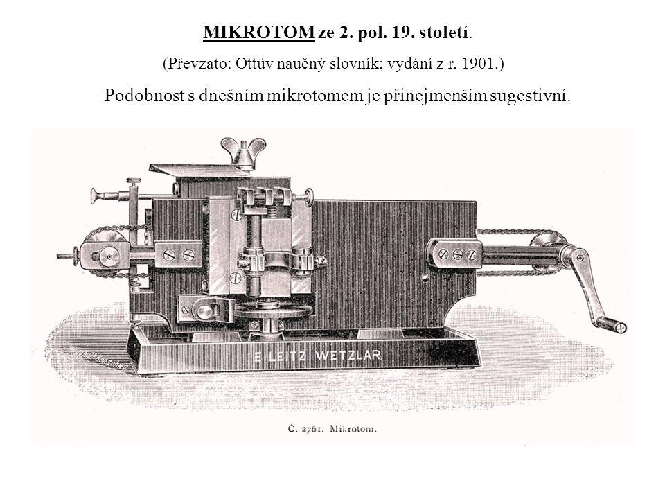 MIKROTOM ze 2.pol. 19. století. (Převzato: Ottův naučný slovník; vydání z r.