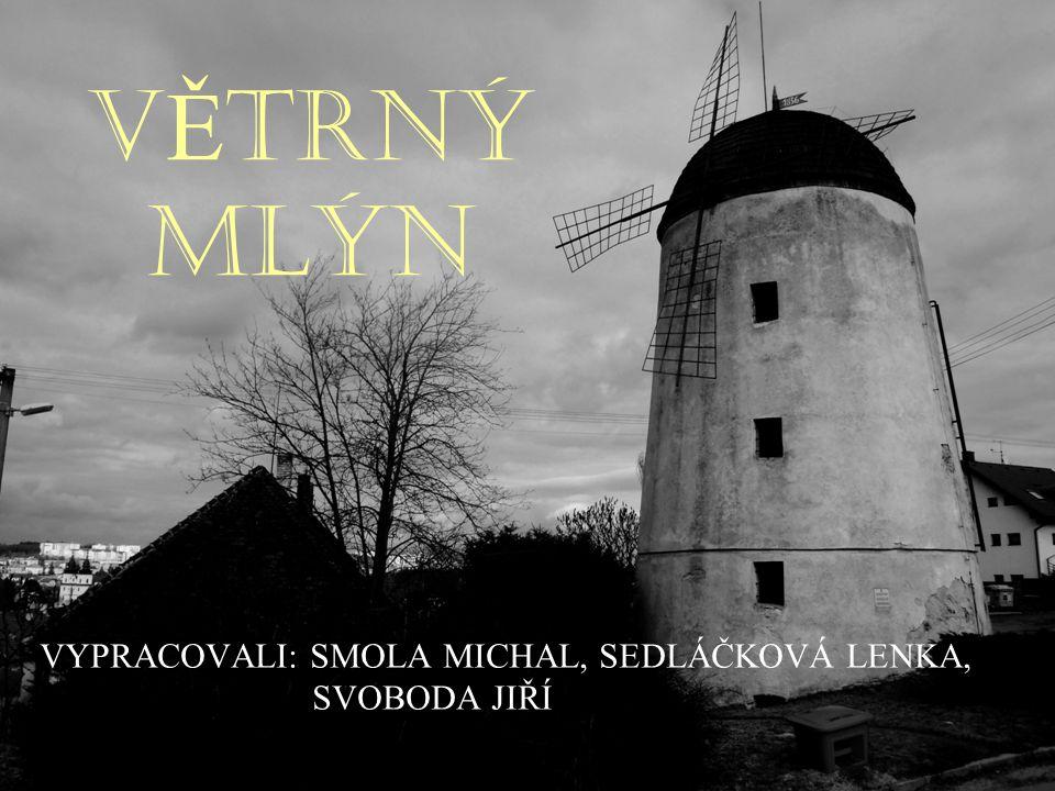 VĚTRNÝ MLÝN Třípodlažní budova větrného mlýna byla postavena v roce 1836 bratry Budischowskými.