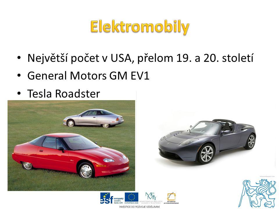 Největší počet v USA, přelom 19. a 20. století General Motors GM EV1 Tesla Roadster