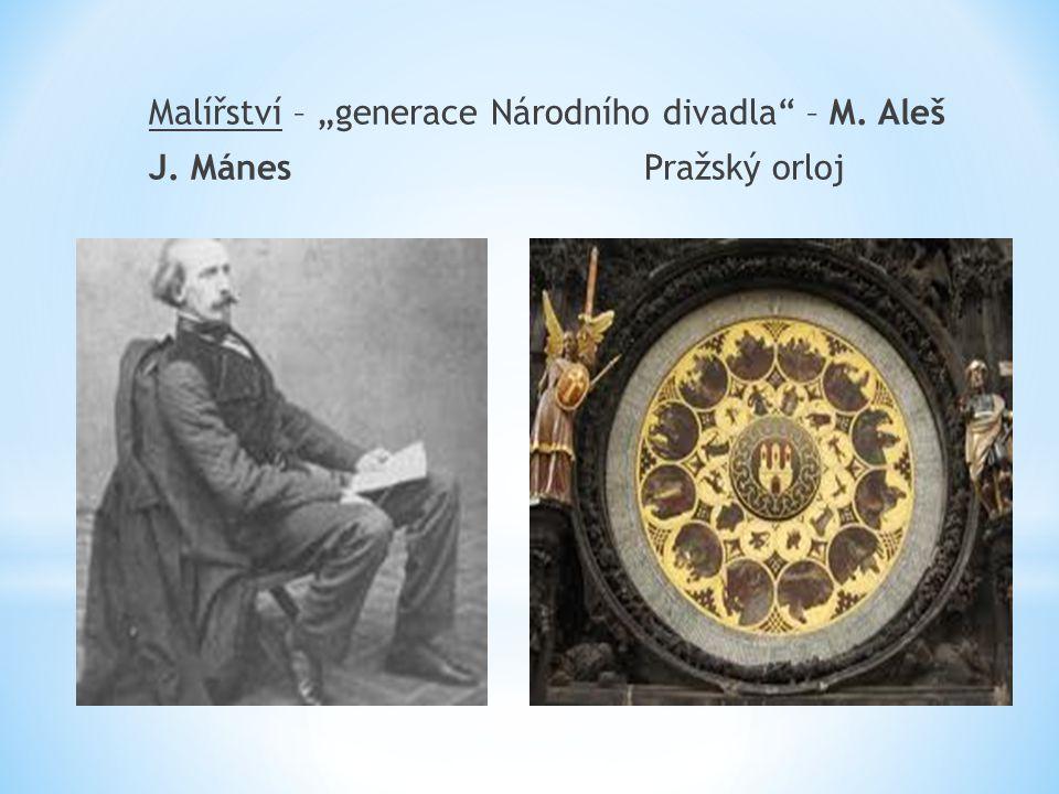 """Malířství – """"generace Národního divadla – M. Aleš J. Mánes Pražský orloj"""