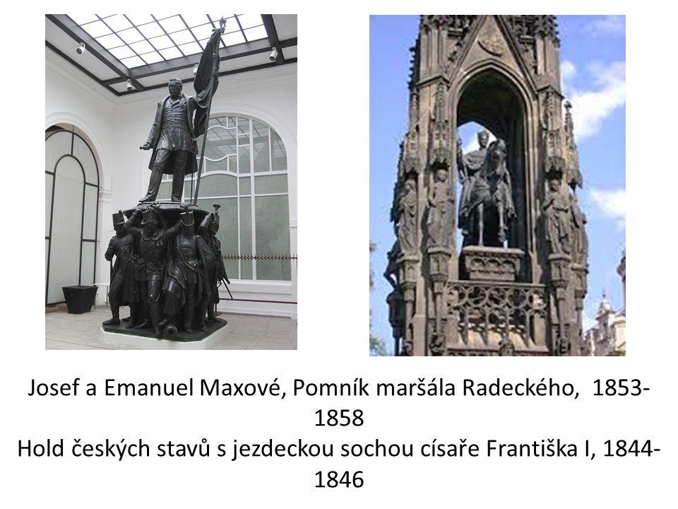 Josef a Emanuel Maxové, Pomník maršála Radeckého, 1853- 1858 Hold českých stavů s jezdeckou sochou císaře Františka I, 1844- 1846