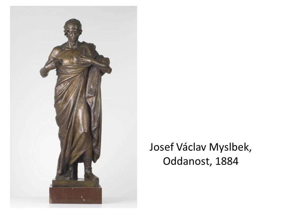 Josef Václav Myslbek, Oddanost, 1884