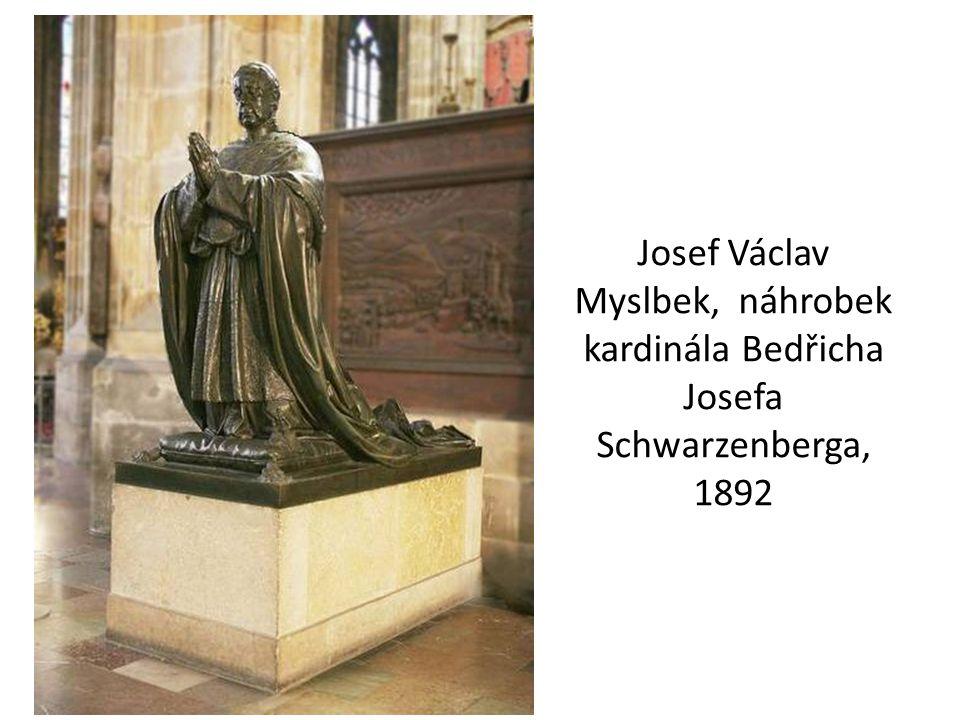 Josef Václav Myslbek, náhrobek kardinála Bedřicha Josefa Schwarzenberga, 1892