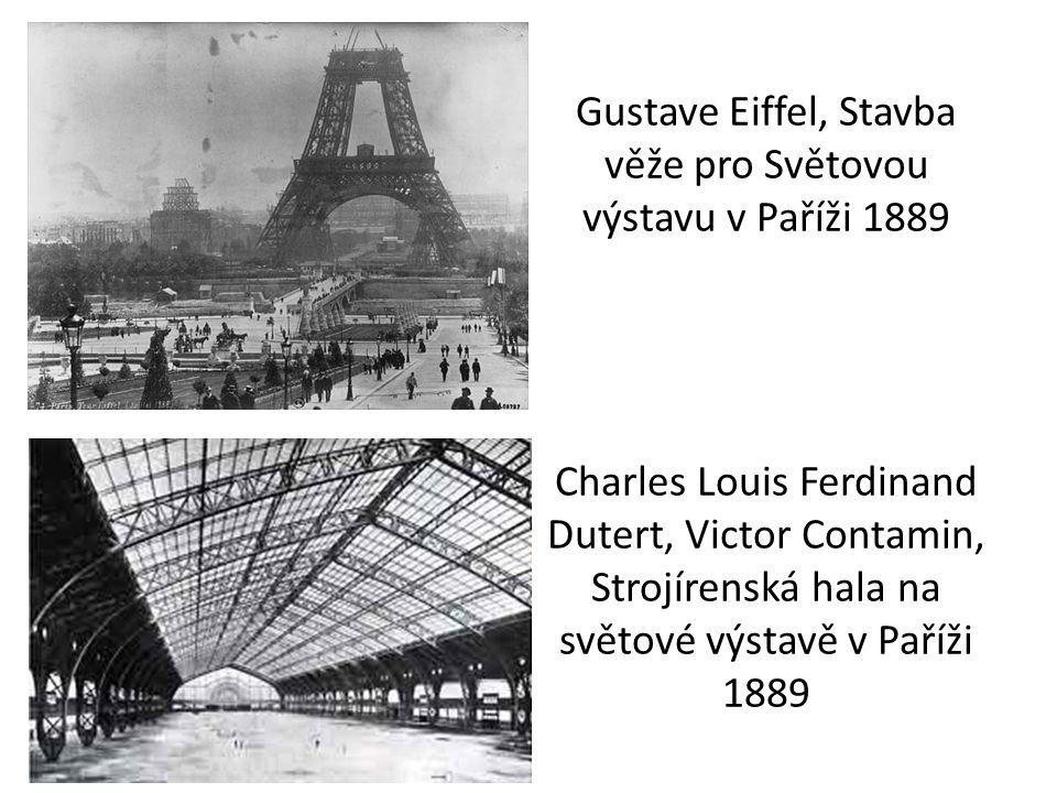 Gustave Eiffel, Stavba věže pro Světovou výstavu v Paříži 1889 Charles Louis Ferdinand Dutert, Victor Contamin, Strojírenská hala na světové výstavě v Paříži 1889