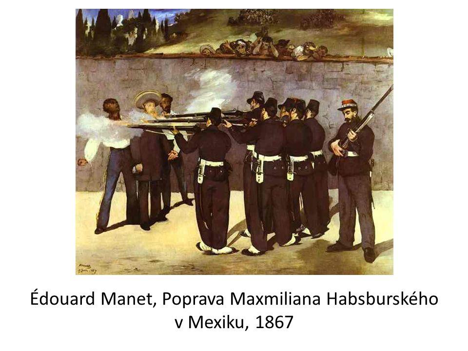 Édouard Manet, Poprava Maxmiliana Habsburského v Mexiku, 1867