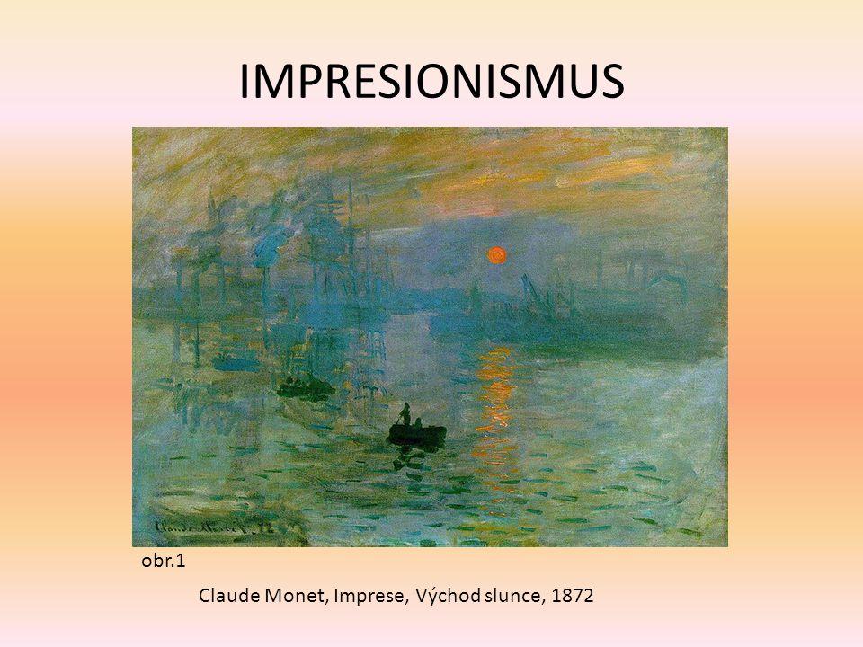 IMPRESIONISMUS Claude Monet, Imprese, Východ slunce, 1872 obr.1
