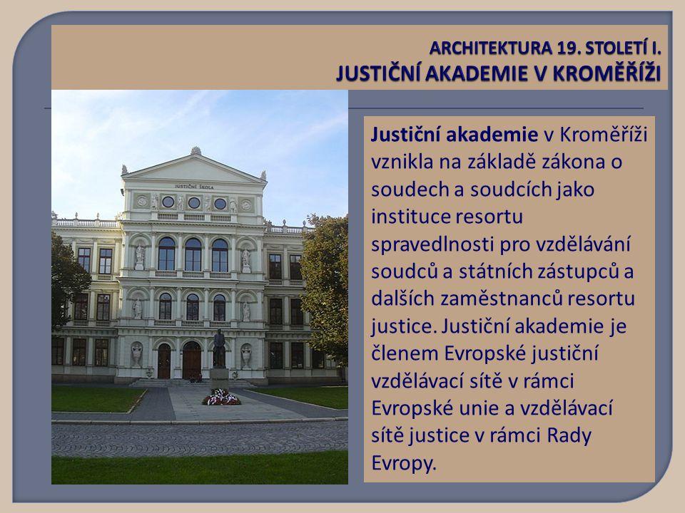 Justiční akademie v Kroměříži vznikla na základě zákona o soudech a soudcích jako instituce resortu spravedlnosti pro vzdělávání soudců a státních zástupců a dalších zaměstnanců resortu justice.