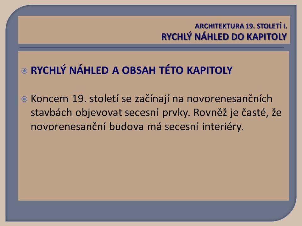  RYCHLÝ NÁHLED A OBSAH TÉTO KAPITOLY  Koncem 19.