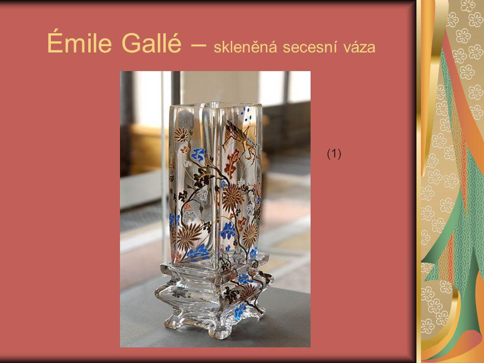 Émile Gallé – skleněná secesní váza (1)