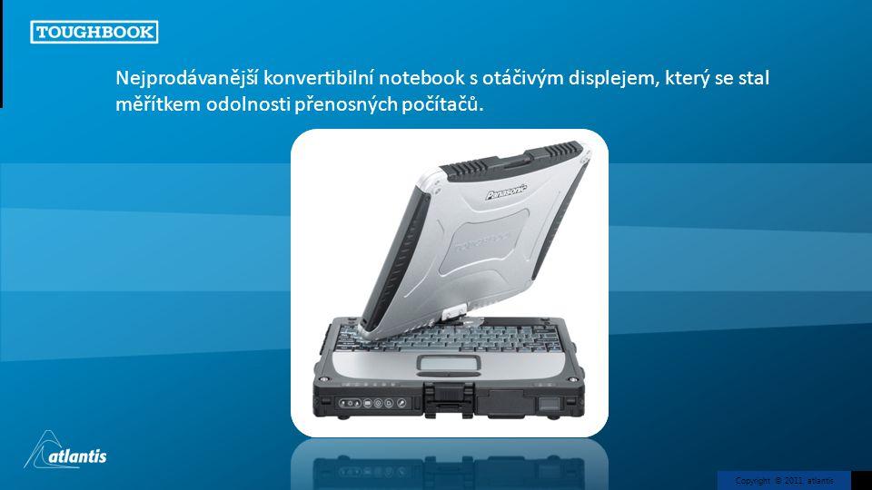 Copyright © 2011, atlantis Nejprodávanější konvertibilní notebook s otáčivým displejem, který se stal měřítkem odolnosti přenosných počítačů.