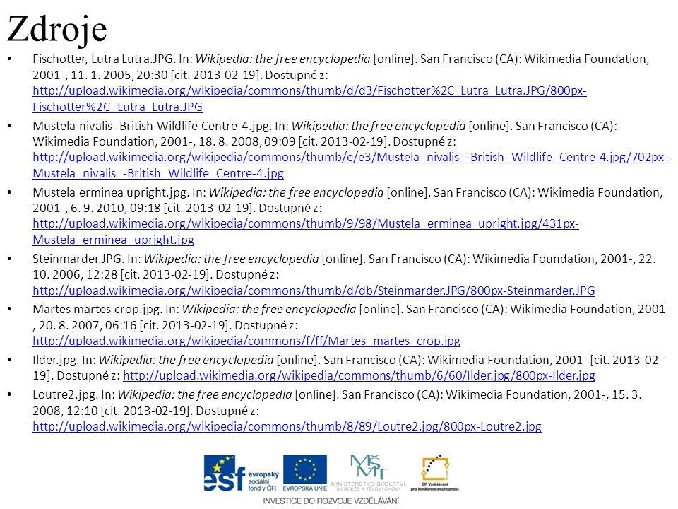 Zdroje Fischotter, Lutra Lutra.JPG. In: Wikipedia: the free encyclopedia [online]. San Francisco (CA): Wikimedia Foundation, 2001-, 11. 1. 2005, 20:30