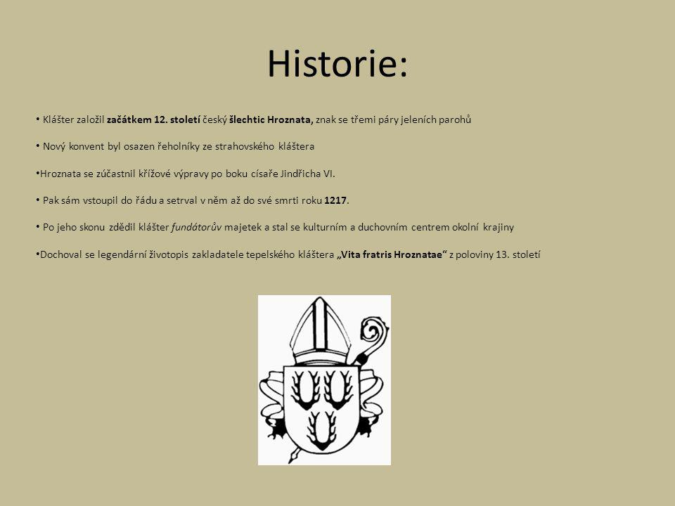 Historie: Klášter založil začátkem 12.