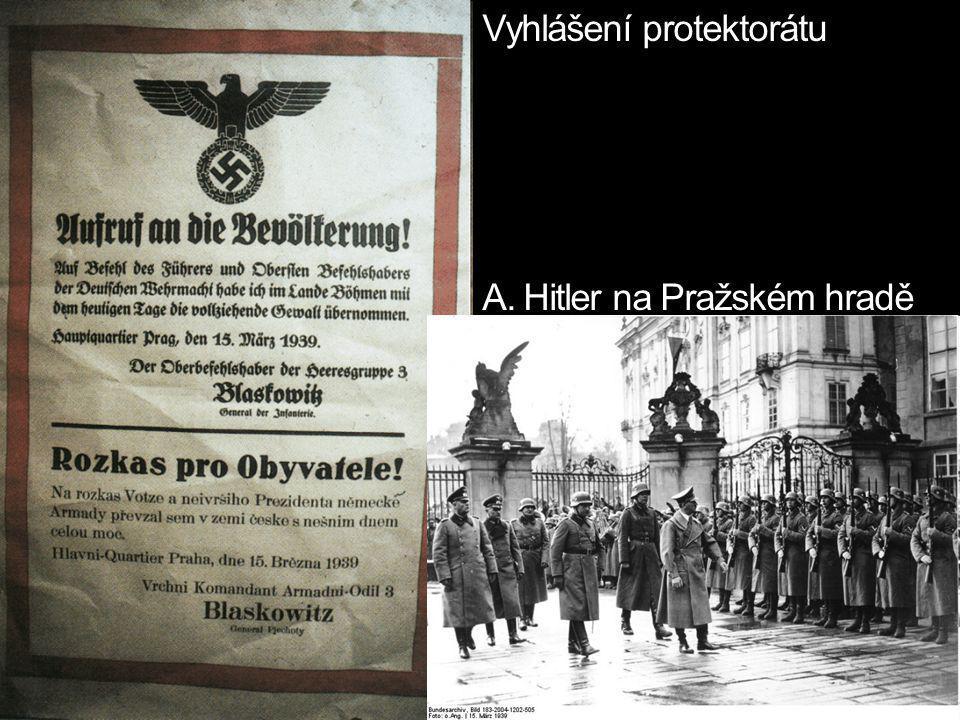 Vyhlášení protektorátu A. Hitler na Pražském hradě
